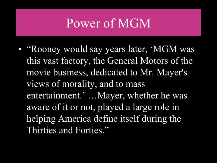 Power of MGM