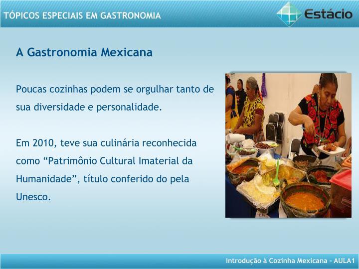 A Gastronomia Mexicana