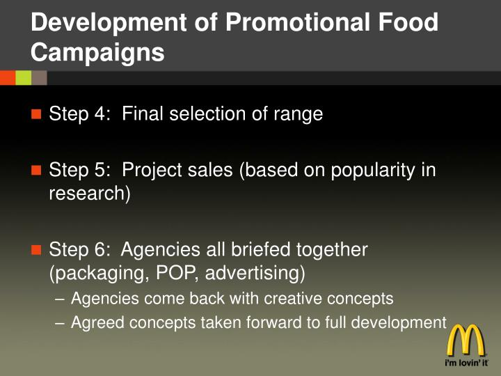 Development of Promotional Food Campaigns