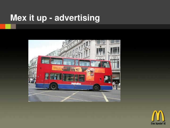 Mex it up - advertising