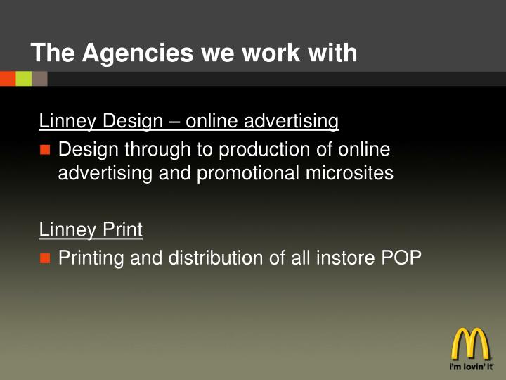 The Agencies we work with
