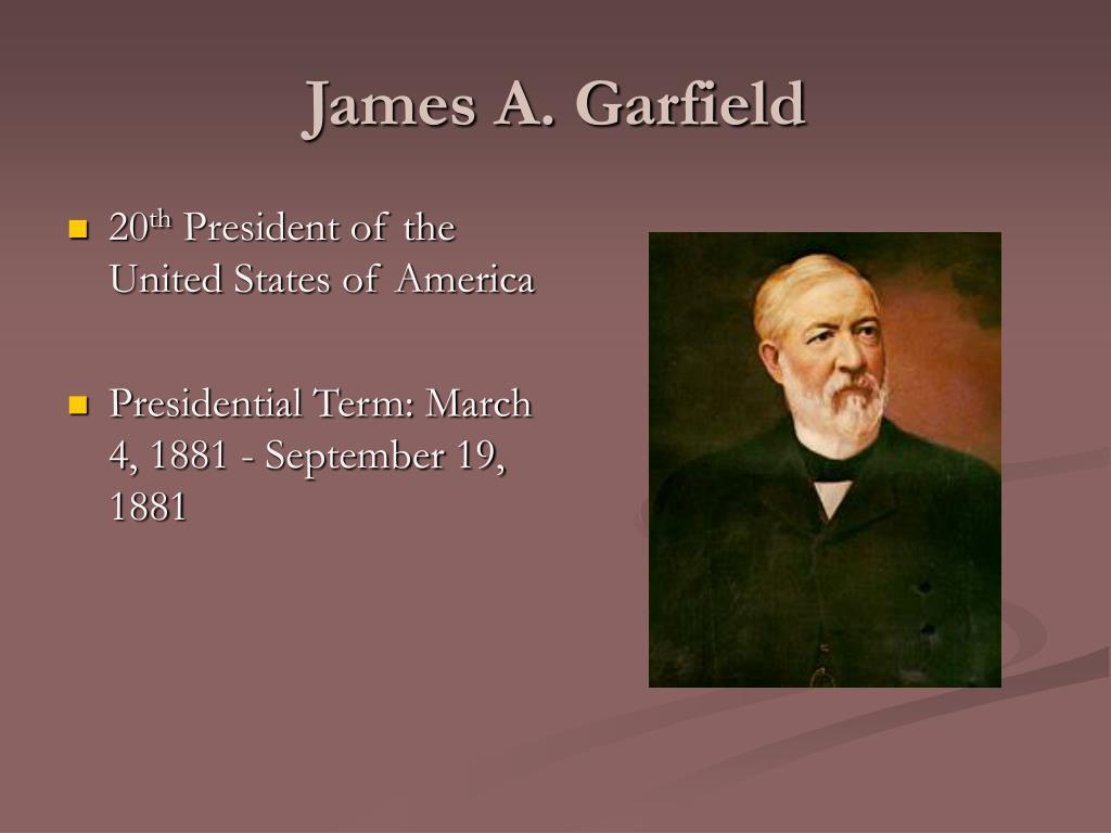 Ppt James A Garfield Powerpoint Presentation Free Download Id 6395417