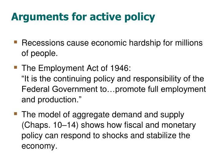 Arguments for active policy