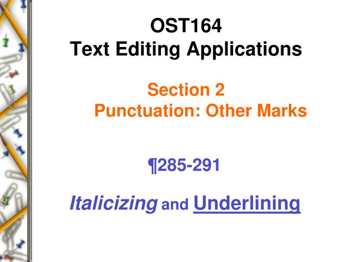 ost164 text editing applications section 2 punctuation other marks n.