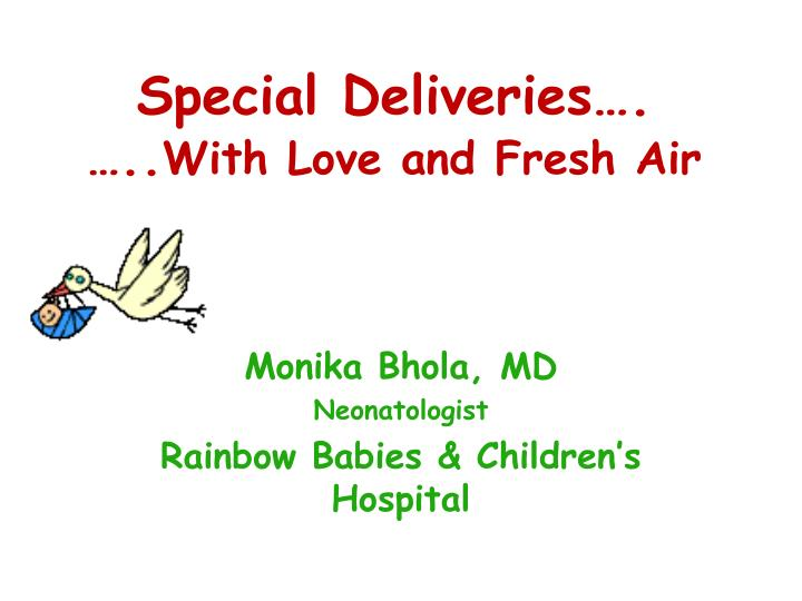 special deliveries with love and fresh air n.