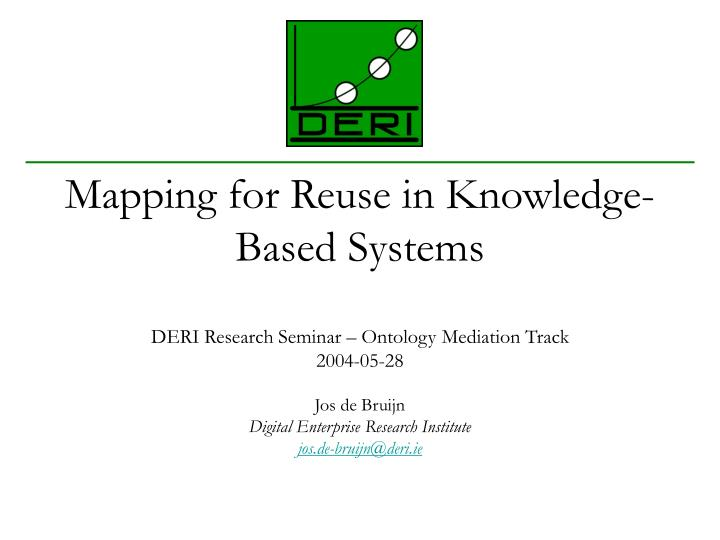 mapping for reuse in knowledge based systems
