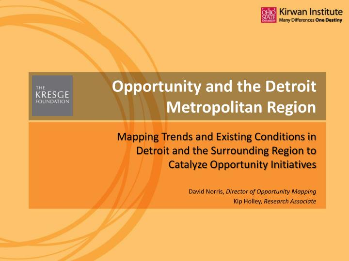 Opportunity and the Detroit Metropolitan Region