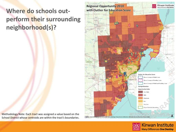 Where do schools out-perform their surrounding neighborhood(s)?