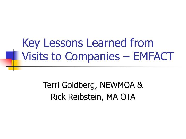 key lessons learned from visits to companies emfact n.