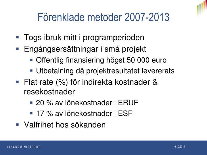 Förenklade metoder 2007-2013