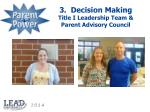 3 decision making title i leadership team parent advisory council