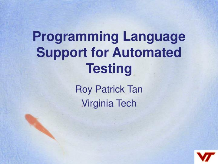 programming language support for automated testing n.