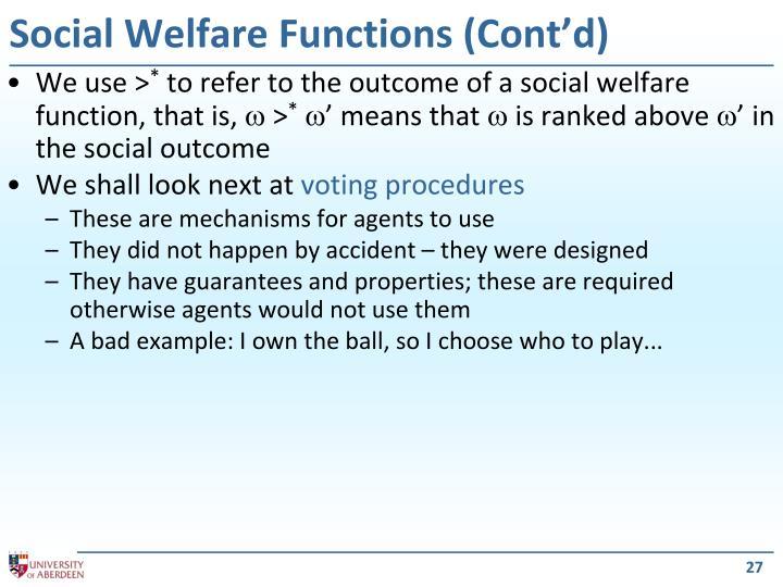 Social Welfare Functions (Cont'd)
