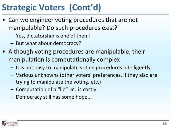 Strategic Voters  (Cont'd)
