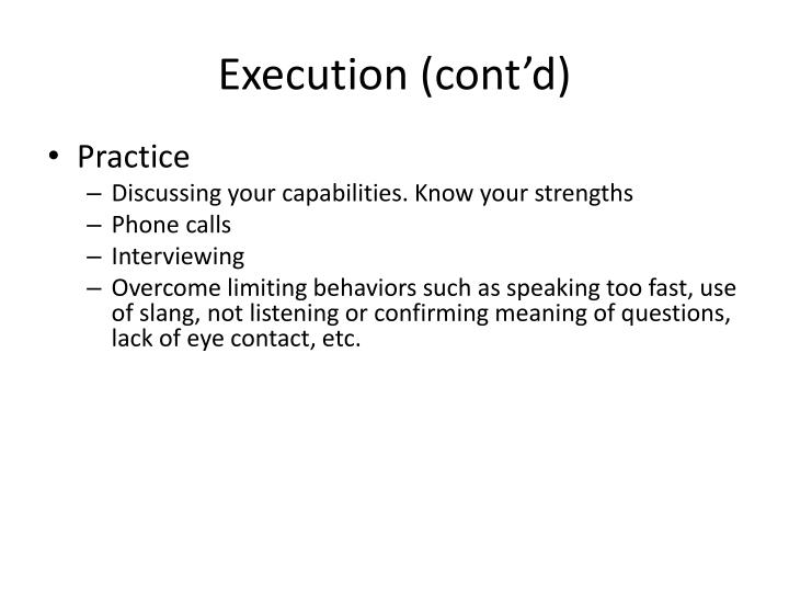 Execution (cont'd)