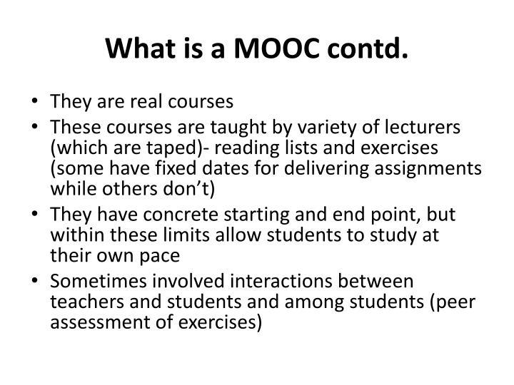 What is a MOOC contd.