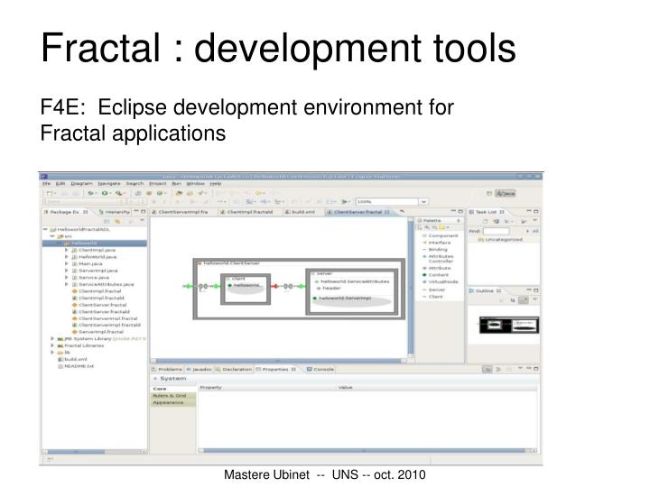Fractal : development tools
