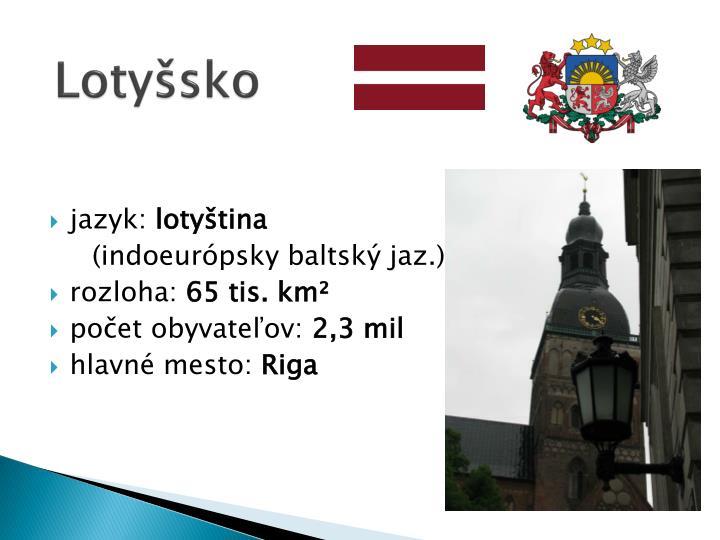 Lotyšsko
