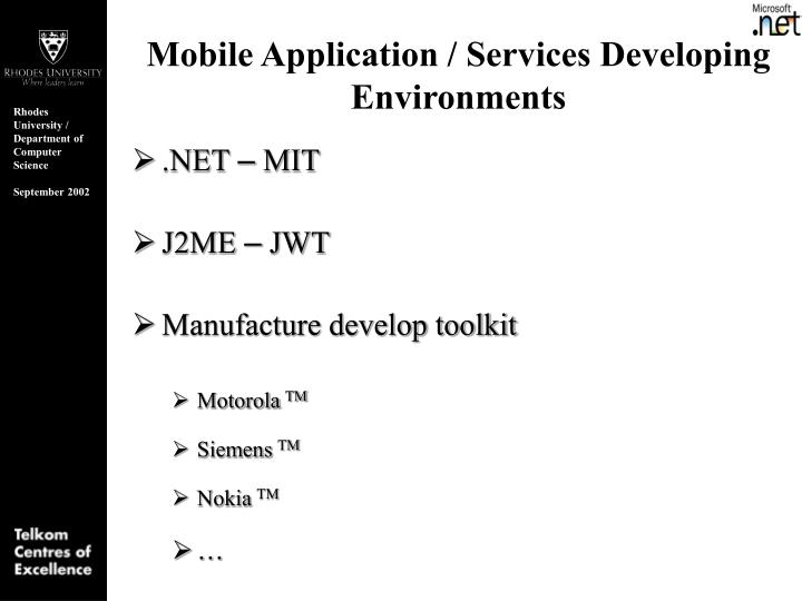 Mobile Application / Services Developing Environments