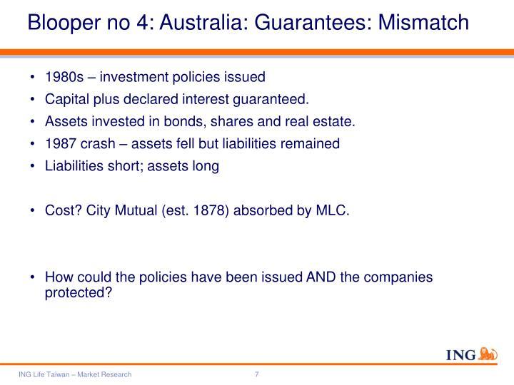 Blooper no 4: Australia: Guarantees: Mismatch