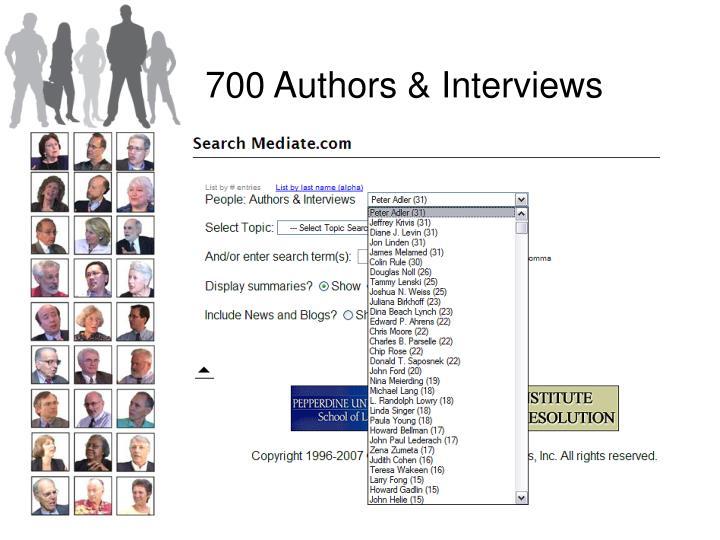 700 Authors & Interviews