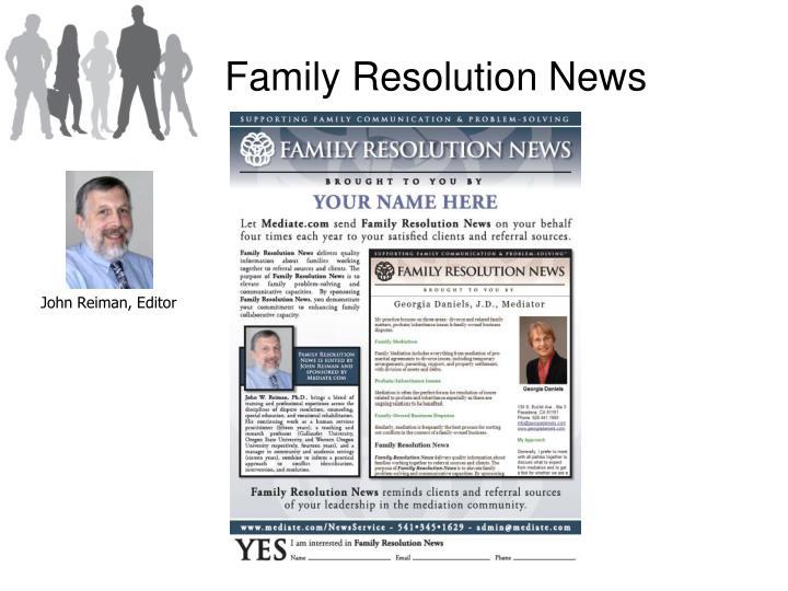Family Resolution News