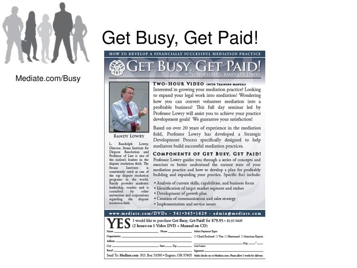 Get Busy, Get Paid!