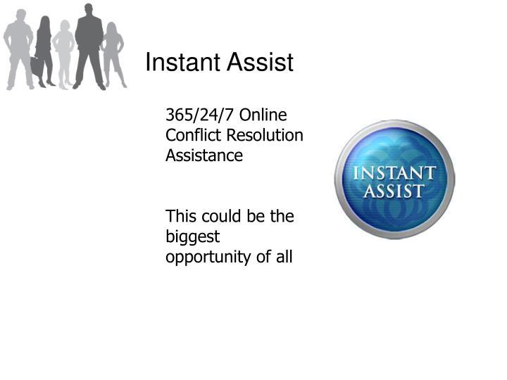 Instant Assist