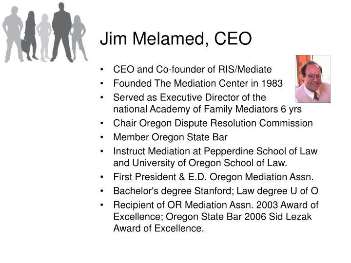 Jim Melamed, CEO