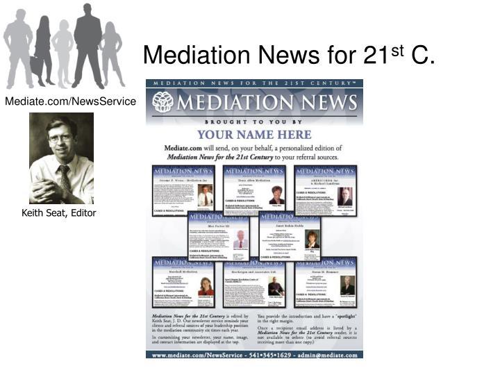 Mediation News for 21