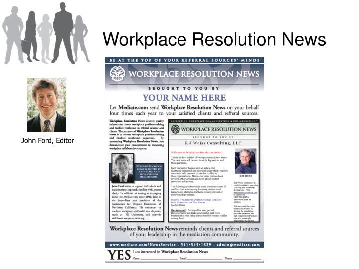 Workplace Resolution News