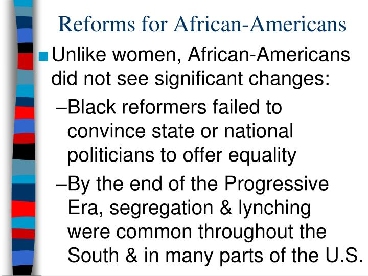 Reforms for African-Americans