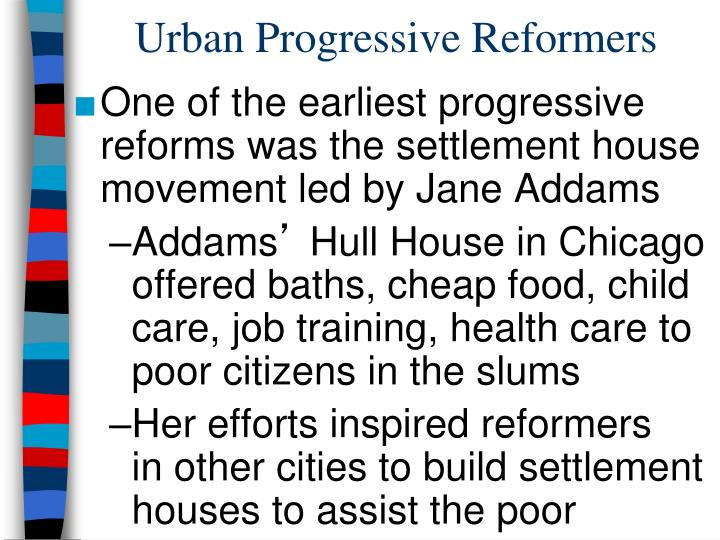 Urban progressive reformers