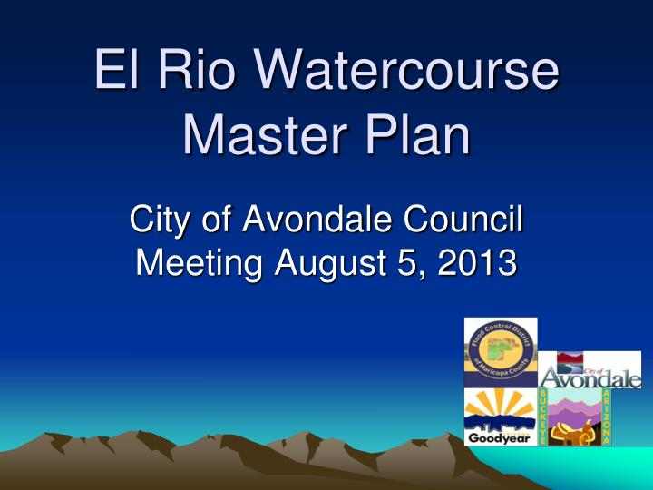 El rio watercourse master plan