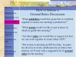 how to initiate a ground rules discussion