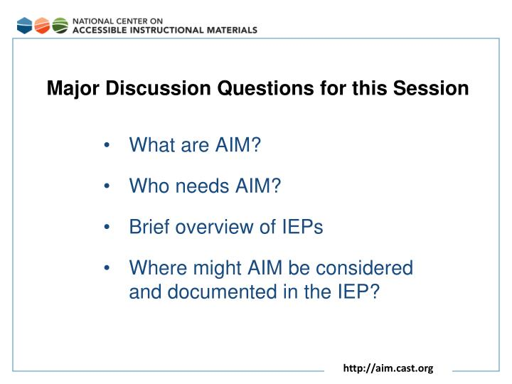 Major Discussion Questions for this Session