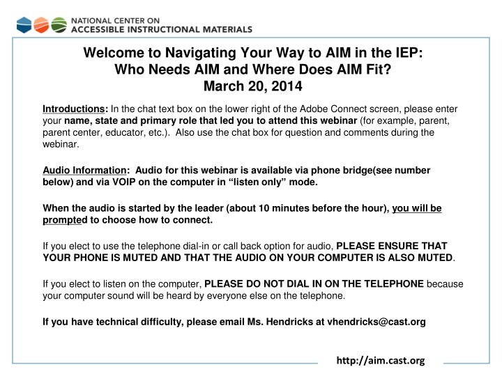 Welcome to navigating your way to aim in the iep who needs aim and where does aim fit march 20 2014