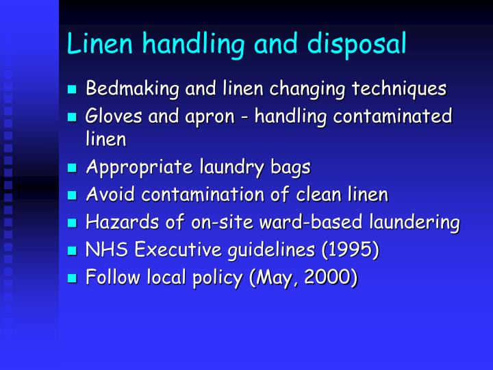 Linen handling and disposal