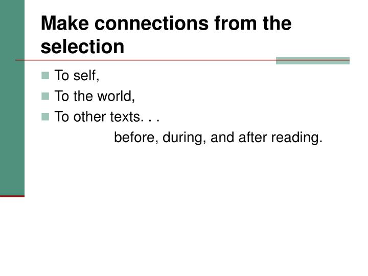 Make connections from the selection