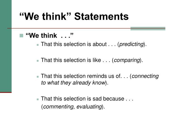 """""""We think"""" Statements"""