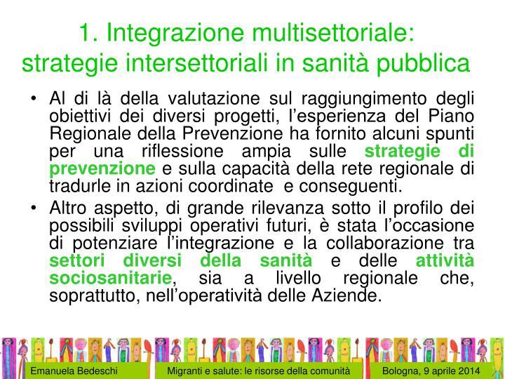 1. Integrazione multisettoriale: