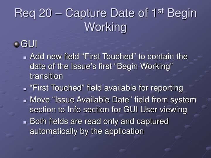 Req 20 – Capture Date of 1
