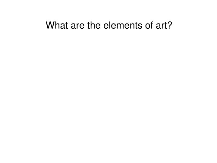 What are the elements of art?