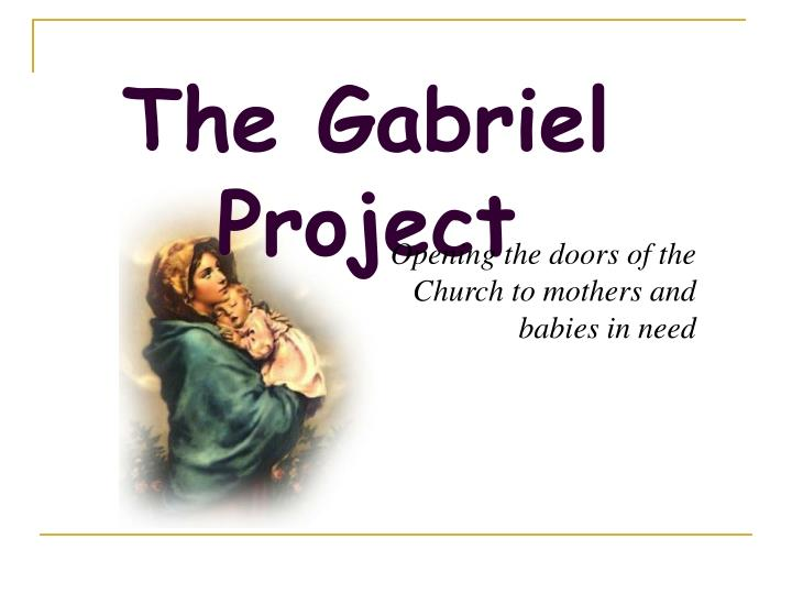 The Gabriel Project
