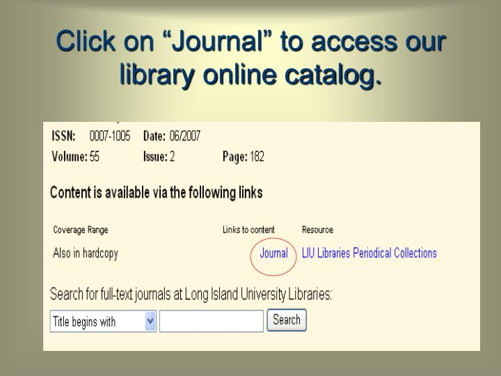 """Click on """"Journal"""" to access our library online catalog."""
