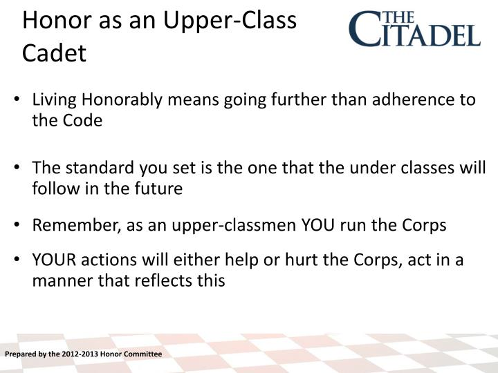 Living Honorably means going further than adherence to the Code