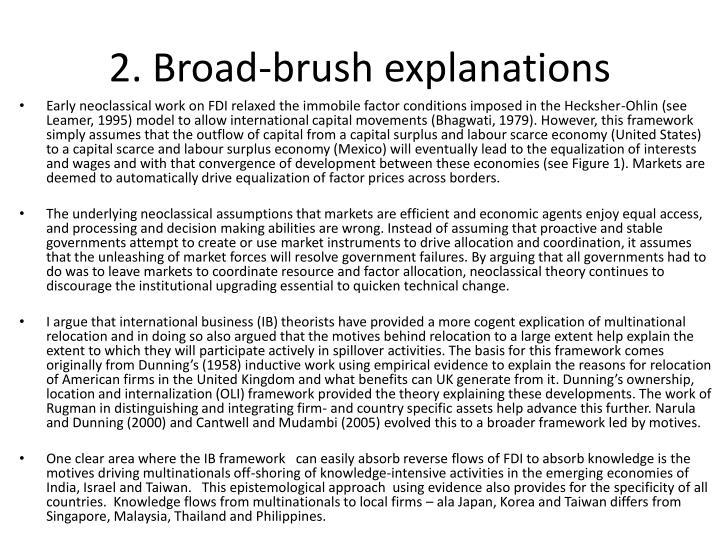 2 broad brush explanations