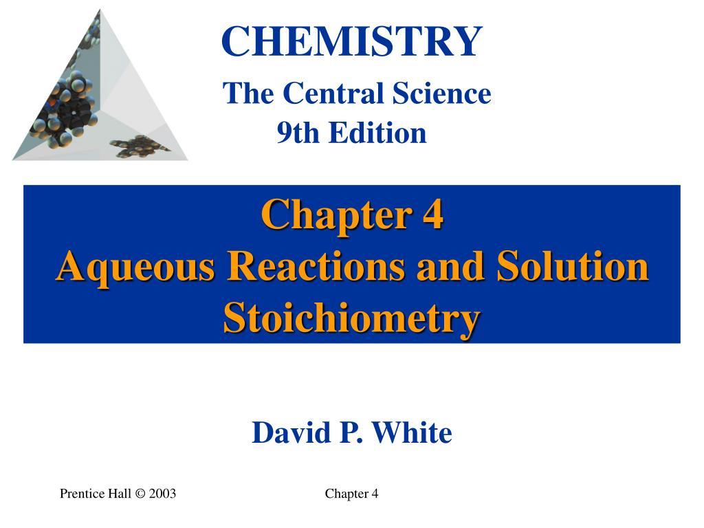 Ppt chapter 4: types of chemical reactions and solution.
