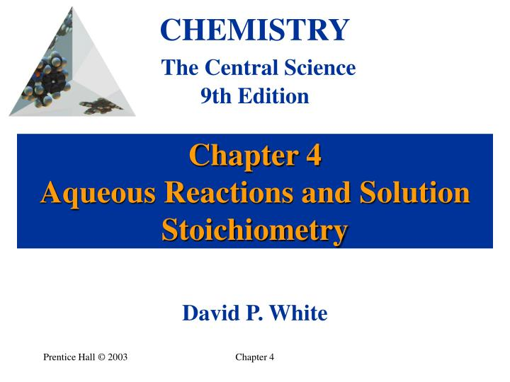 chapter 4 aqueous reactions and solution stoichiometry n.