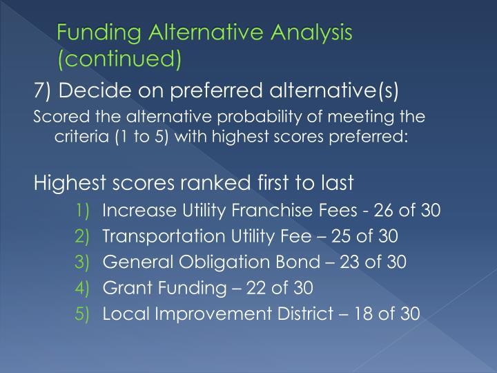 Funding Alternative Analysis (continued)